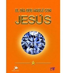el-dia-que-hable-con-jesus